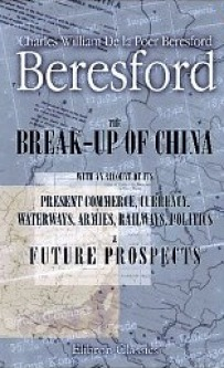 Charles Beresford Book Break-up of China
